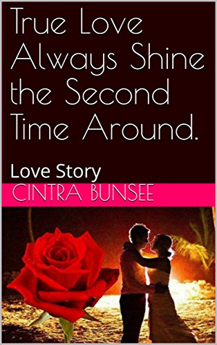 true-love-always-shine-the-second-time-around-love-story