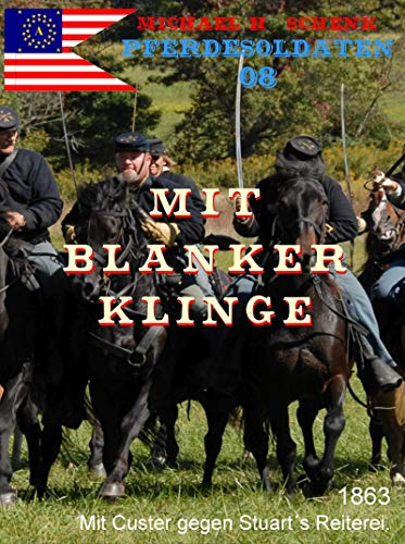 Pferdesoldaten 08 - Mit blanker Klinge