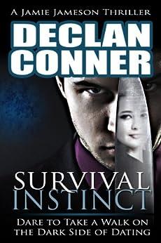 Survival Instinct (The dark side of dating Book 1) (English Edition) von [Conner, Declan]