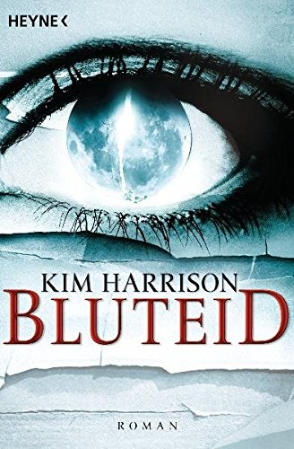 Buchcover Bluteid: Die Rachel-Morgan-Serie 8 - Roman