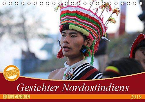 (Gesichter Nordostindiens (Tischkalender 2019 DIN A5 quer): Menschen Indiens (Monatskalender, 14 Seiten ) (CALVENDO Menschen))