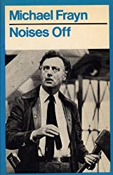Noises off: A Play in Three Acts (A Methuen paperback) by Michael Frayn (1982-08-12)