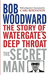 Secret Man: The Story of Watergate's Deep Throat