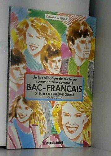 De l'explication de texte au commentaire composé : Baccalauréat français, 2e sujet et épreuve orale