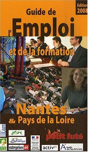 Guide Petit Futé de l'emploi et de la formation : Nantes et pays de la Loire