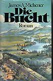 Die Bucht. Roman - James A. Michener