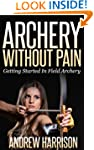 Archery Without Pain: Getting started...