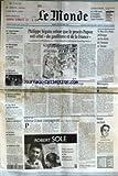 MONDE (LE) [No 16401] du 21/10/1997 - PHILIPPE SEGUIN REFUSE QUE LE PROCES PAPON SOIT CELUI DU GAULLISME ET DE LA FRANCE - M. BEN ALI A PARIS - POLEMIQUE SUR LES DROITS DE L'HOMME EN TUNISIE - LA RESISTANCE DE 3 147 INDIENS DANS LA VALLEE D'ASPE PAR MARIE-CLAUDE ARISTEGUL - MERCENAIRES DU FOOTBALL - ADRESSE A MES COMPAGNONS PAR CHARLES PASQUA - FISSION NUCLEAIRE - COUP DE POUCE AUX 35 HEURES - OFFRE DE PAIX EN ALGERIE - FRANCE TELECOM A 215 FRANCS - UNE MODE EN CONSTELLATIONS - NO