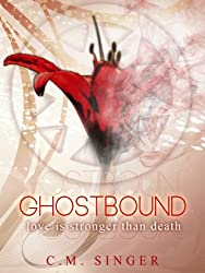 GHOSTBOUND - Love is Stronger than Death (English Edition)