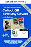 ISBN: 095196089X - Collect GB First Day Covers: The Booth Catalogue (30th Edition)