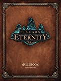 Pillars of Eternity Guidebook Volume One (Obsidian Entertainment)