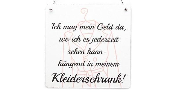 KLEIDERSCHRANK XL Shabby Vintage Schild Dekoschild ICH MAG MEIN GELD..
