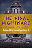 The Final Nightmare (The House on Cherry Street Book 3) (English Edition)