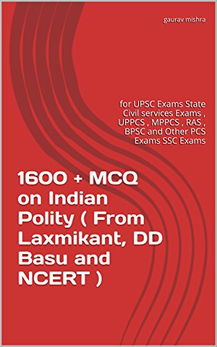 1600 + MCQ on Indian Polity ( From Laxmikant, DD Basu and...