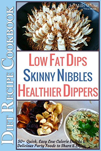 Low fat dips skinny nibbles healthier dippers 50 diet recipe low fat dips skinny nibbles healthier dippers 50 diet recipe cookbook quick forumfinder Images