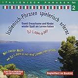 Italienisch-Phrasen spielerisch erlernt 2:'Ideal zum Nebenbei-Lernen'