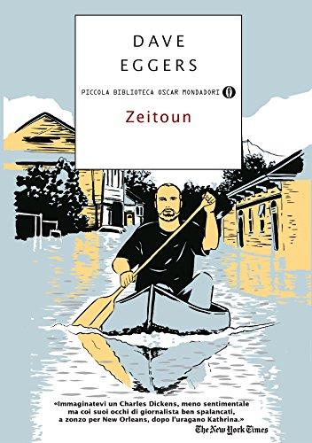 Zeitoun (Versione italiana) (Strade blu. Non Fiction) (Italian Edition) par  Dave Eggers