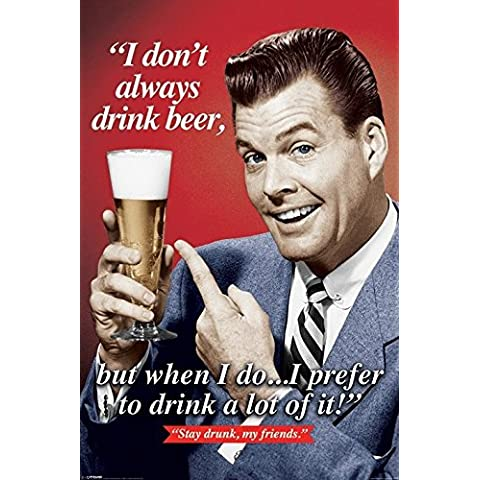 Beer I Don't sempre Maxi Poster