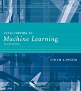 Introduction to Machine Learning (Adaptive Computation and Machine Learning) (Adaptive Computation and Machine Learning Series) by Alpaydin, Ethem (2010) Hardcover