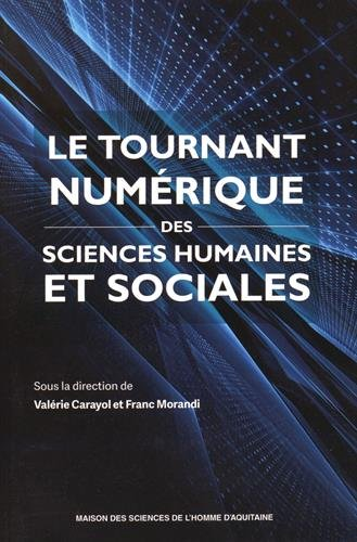 Le tournant numrique des sciences humaines et sociales