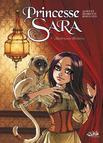 Princesse Sara (3) : Mystérieuses héritières