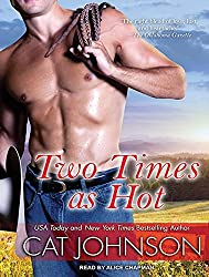 Two Times as Hot (Oklahoma Nights) by Cat Johnson (2014-11-19)