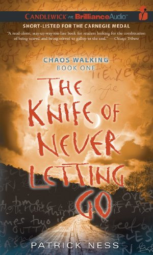 the-knife-of-never-letting-go-chaos-walking-trilogy