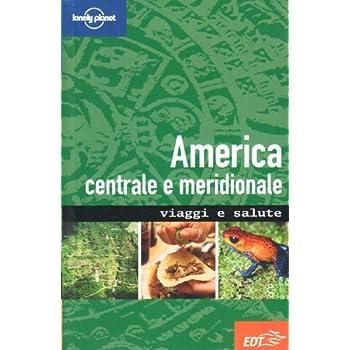 America Centrale E Meridionale