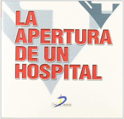 La Apertura De Un Hospital por Diego Ayuso Murillo