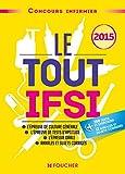 Le Tout IFSI - Concours infirmier 2015