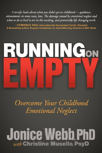 Running on Empty: Overcome Your Childhood Emotional Neglect por Jonice Webb