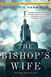 Front cover for the book The Bishop's Wife by Mette Ivie Harrison