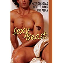 """Sexy Beast: WITH """"Chanku Rising"""" AND """"Tiger, Tiger"""" AND """"Night"""