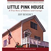 Little Pink House: A True Story of Defiance and Courage by Jeff Benedict (2009-01-26)