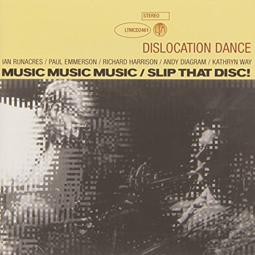 MUSIC MUSIC MUSIC,SLIP THAT DISC by DISLOCATION DANCE (2006-02-07)