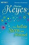 Der hellste Stern am Himmel: Roman - Marian Keyes