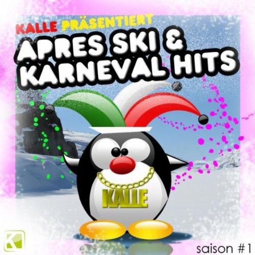 Kalle präsentiert Aprés Ski & ...