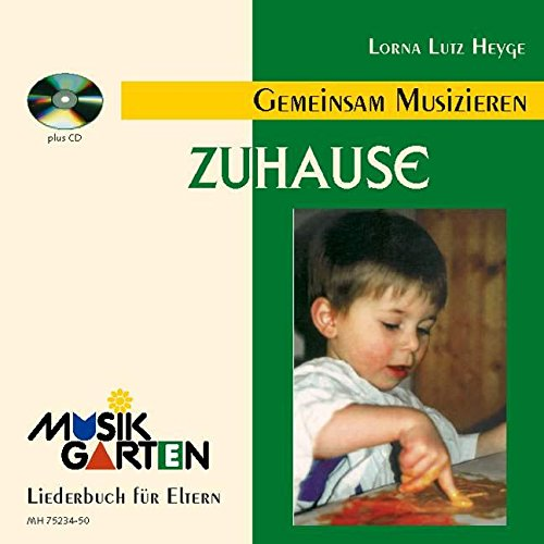 """Preisvergleich Produktbild Musikgarten 1 - Wir machen Musik - """"Zuhause"""" für 1 1/2 bis 3-jährige"""
