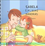 SABELA E AS BOAS MANEIRAS (ANXO E SABELA)