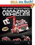 The LEGO® Build-It Book: Amazing Vehi...