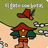 El gato con botas (Castellano - A Partir De 0 Años - Manipulativos (Libros Para Tocar Y Jugar), Pop-Ups - Librodedos)