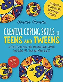 Libro PDF Gratis Creative Coping Skills for Teens and Tweens: Activities for Self Care and Emotional Support including Art, Yoga and Mindfulness