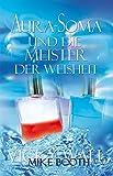 Aura-Soma und die Meister der Weisheit (Amazon.de)