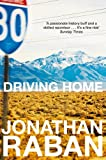 Driving Home: An American Scrapbook: An Emigrants Reflections Pb
