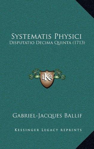 Systematis Physici: Disputatio Decima Quinta (1713)