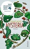 Buchinformationen und Rezensionen zu Hysteria: Roman von Eckhart Nickel