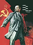 Vintage Russian Soviet Union Propaganda LENIN LIVED, LENIN LIVES AND LENIN WILL GO ON LIVING! c1960's 250gsm Gloss Art Card A3 Reproduction Poster by World of Art
