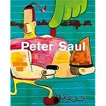 Peter Saul: Cat. Schirn Kunsthalle Frankfurt, Sammlung Falckenberg/Deichtorhallen Hamburg