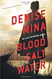 Blood, Salt, Water (Alex Morrow Novels)