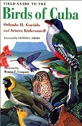 Field Guide to the Birds of Cuba (Comstock books) by Orlando H. Garrido (2000-08-03)